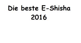 beste E-Shisha